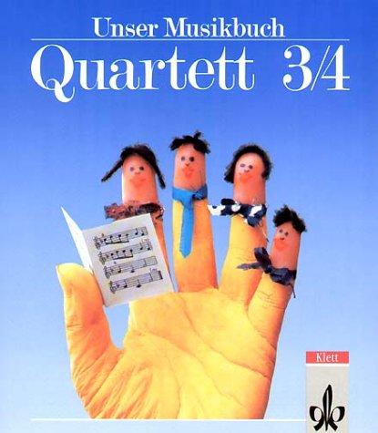 Unser Musikbuch, Quartett, 3./4. Schuljahr