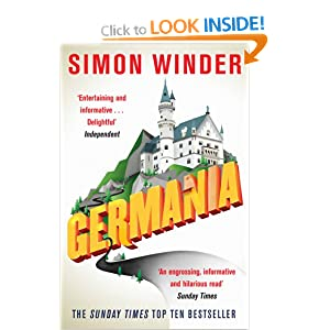 Germania: A Personal History of Germans Ancient and Modern Simon Winder