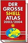 (Shell) Der gro�e Shell Atlas 2003/2004