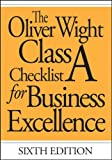 img - for The Oliver Wight Class A Checklist for Business Excellence book / textbook / text book