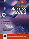 Essentials: Access 2002 Level 2 (Essentials Series: Microsoft Office XP)