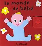 echange, troc Alex Sanders, Pierrick Bisinski - Le monde de bébé