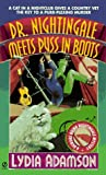 Dr. Nightingale Meets Puss in Boots: A Deirdre Quinn Nightingale Mystery (Dr. Nightingale Mystery) (0451188144) by Adamson, Lydia