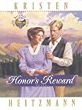 Honor's Reward (Rocky Mountain Legacy #5) (0786235713) by Heitzmann, Kristen
