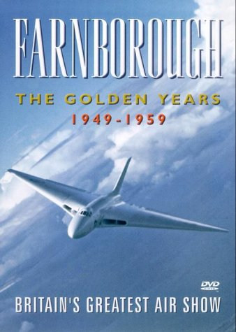 Farnborough - The Golden Years 1949 To 1959 [DVD]