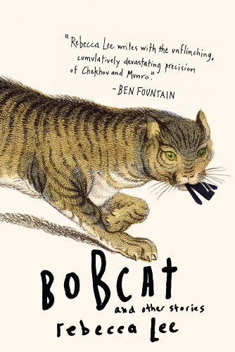 Bobcat and Other Stories by Rebecca Lee ebook deal