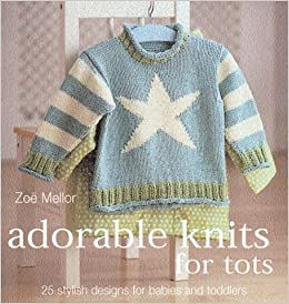 Adorable Knits For Tots 25 Stylish Designs For Babies And