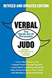 Verbal Judo Second Edition: The Gentle Art of Persuasion