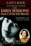 The Early Sessions: Book 1 of The Seth Material (Seth, Seth Book.)