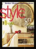 Style On a Budget (Better Homes & Gardens)