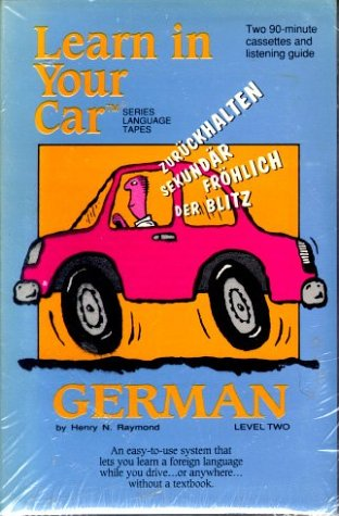 Learn In Your Car: German: Level Two (Language Tapes Series)
