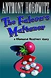 The Falcon's Malteser (Diamond Brothers Story)