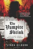 img - for The Vampire Shrink (Kismet Knight, Ph.D., Vampire Psychologist) book / textbook / text book