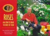 Roses: How to Make the Most of Them. (187716822X) by Ward, Bill