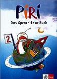 Piri. Das Sprach-Lese-Buch. 2. Schuljahr. Schülerbuch: BD 2