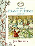 The Mice of Brambly Hedge Celebrate: WITH Winter Story AND Secret Staircase (0001983253) by Barklem, Jill