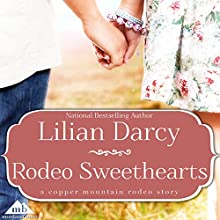Rodeo Sweethearts (       UNABRIDGED) by Lilian Darcy Narrated by Emily Cauldwell