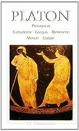 Protagoras - Euthydeme - Gorgias - Ménexène - Ménon - Cratyle