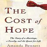 The Cost of Hope | Amanda Bennett