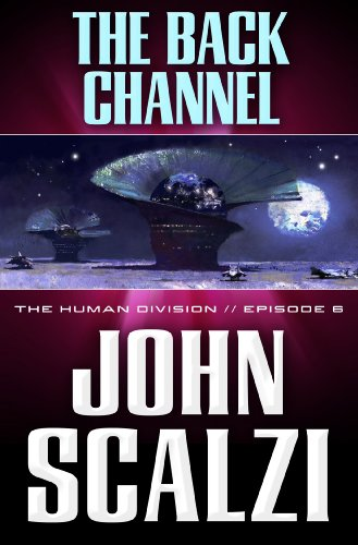 the-human-division-6-the-back-channel