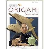 """Origami - Gesch�tzte Tierevon """"G�rard Ty Sovann"""""""