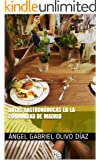Rutas Gastron�micas en la Comunidad de Madrid