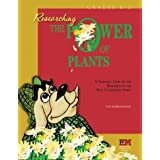 Researching the Power of Plants: A Thematic Unit of the Research in the Real Classroom Series (Primary Level
