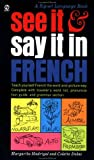 See It & Say It in French (0451163478) by Madrigal, Margarita