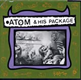 Atom & His Package