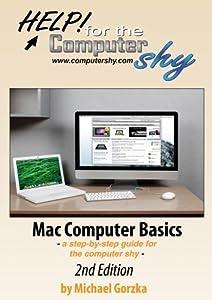 Mac Computer Basics - 2nd Edition