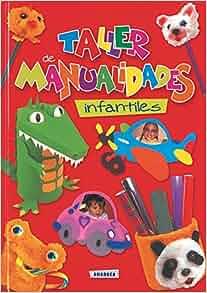 Taller de Manualidades Infantiles: S-282-49: 9788430553877: Amazon.com