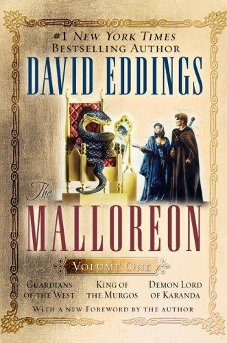 The Malloreon, Vol. 1 (Books 1-3): Guardians of the West, King of the Murgos, Demon Lord of Karanda