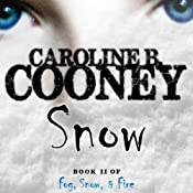 Snow: Losing Christina, Book 2 | Caroline B. Cooney