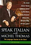Italian with Michel Thomas: Short Course (Speak . . . With Michel Thomas)