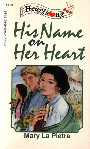 Image for His Name on Her Heart (Heartsong Presents #124)