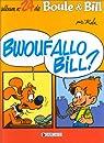 Boule et Bill, tome 27 : Bwoufallo Bill