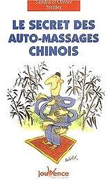 Le  secret des auto-massages chinois
