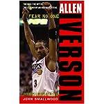 Allen Iverson: Fear no One book cover
