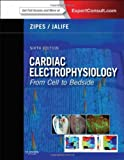 img - for Cardiac Electrophysiology: From Cell to Bedside: Expert Consult - Online and Print, 6e (Expert Consult Title: Online + Print) book / textbook / text book