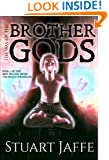 The Way of the Brother Gods (The Malja Chronicles Book 3)