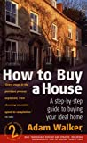 How to Buy a House (1845280784) by Adam Walker