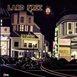 Lard Free - I'm Around About Midnight - Wah Wah Records Supersonic Sounds - LPS088
