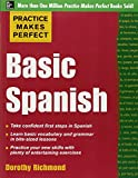 Practice Makes Perfect Basic Spanish