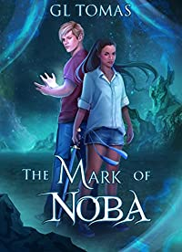 The Mark Of Noba by G.L. Tomas ebook deal