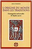 echange, troc Jean Perrier - L'origine du monde dans les traditions