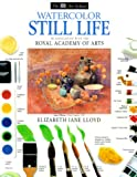 img - for DK Art School: Watercolor Still Life book / textbook / text book