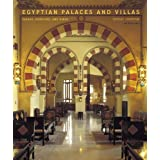Egyptian Palaces and Villas: Pashas, Khedives, and Kingsby Shirley Johnston