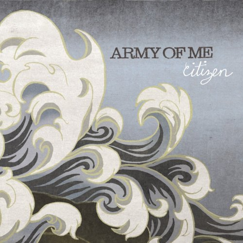 Amazon.com: ARMY OF ME: Citizen: Music