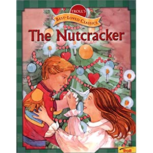 Nutcracker (Troll's Best-Loved Classics) Beverly Rich