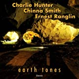 Earth Tones ~ Charlie Hunter